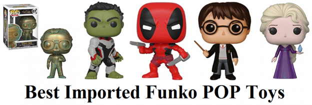 Best Imported Funko POP Toys