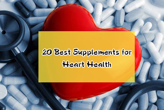 20 Best Supplements for Heart Health
