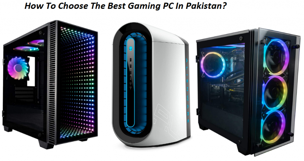 The Best Gaming PC In Pakistan