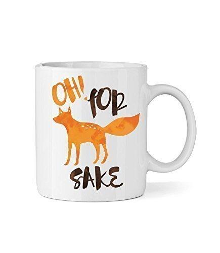 Oh! For Fox Sake Ceramic Coffee Mug - Funny Coffee Mug - By …